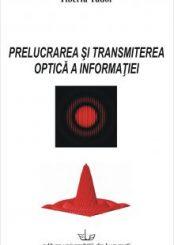 prelucrarea-si-transmiterea-optica