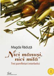 Coperta Magda Raduta_Nici manusi, nici mila