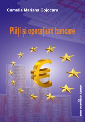 camelia cojocaru - plati si operatiuni bancare