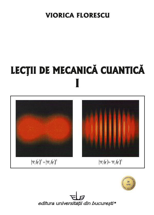 LESSONS IN QUANTUM MECHANICS – Editura Universității din București