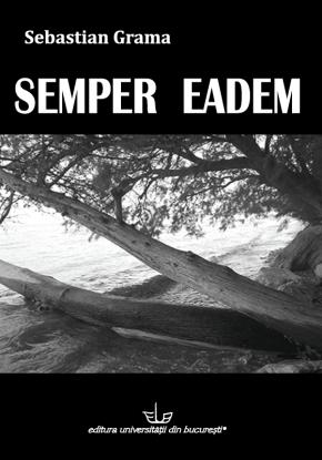 Cop. A5_Sebastian Grama_ Semper Eadem